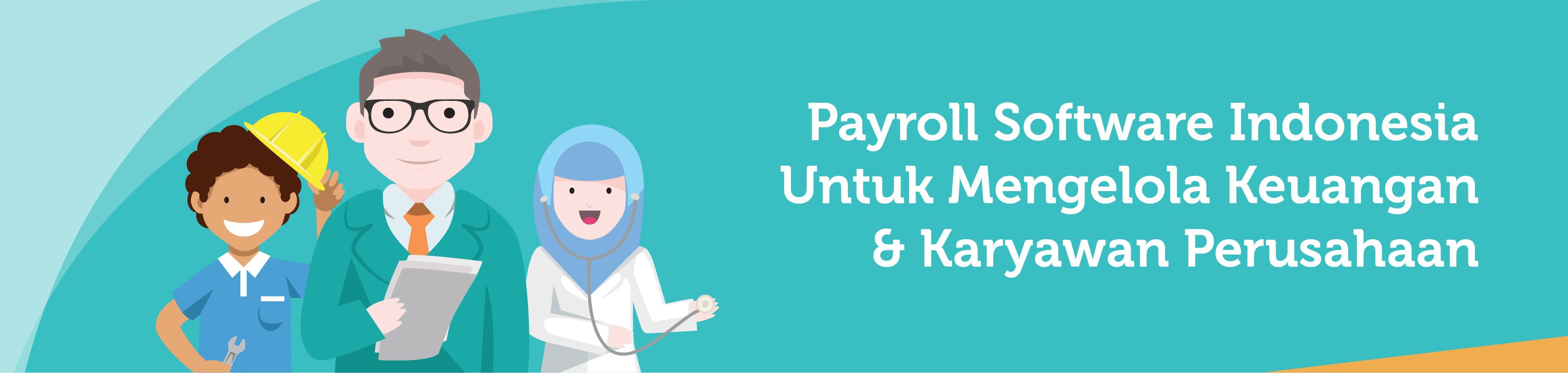 Payroll Sofware Indonesia untuk Mengeloala Keuangan dan Karyawan Perusahaan | Gadjian