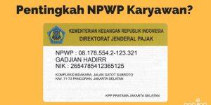 Seberapa Penting NPWP Dimiliki oleh Karyawan | Gadjian