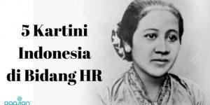 5 Kartini Indonesia Masa Kini pada Bidang Sumber Daya Manusia | Gadjian