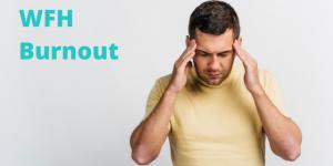 Waspada Gejala WFH Burnout dan Bagaimana Mengatasinya
