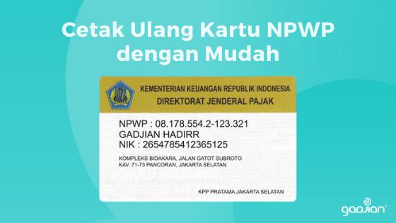 Cara Mudah Cetak Ulang Kartu NPWP yang Hilang
