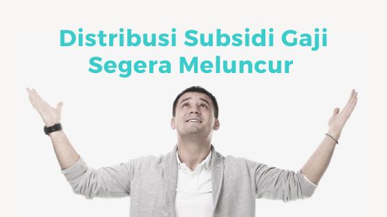 Tanggal Pencairan Subsidi Gaji Karyawan Swasta