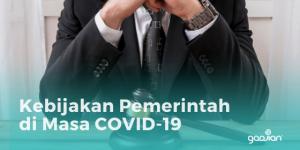 HR Harus Tahu Ini 11 Kebijakan Pemerintah di Masa COVID-19